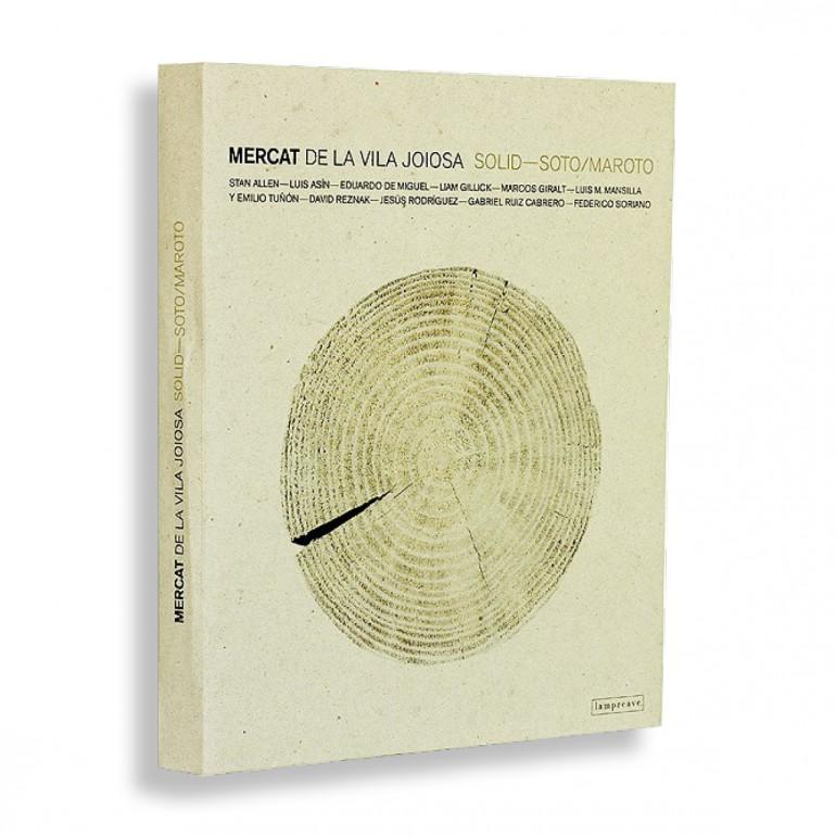 Mercat de la Vila Joiosa. Solid. Álvaro Soto y Javier Maroto