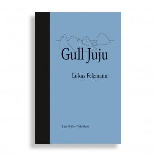 Gull Juju. Lukas Felzmanm