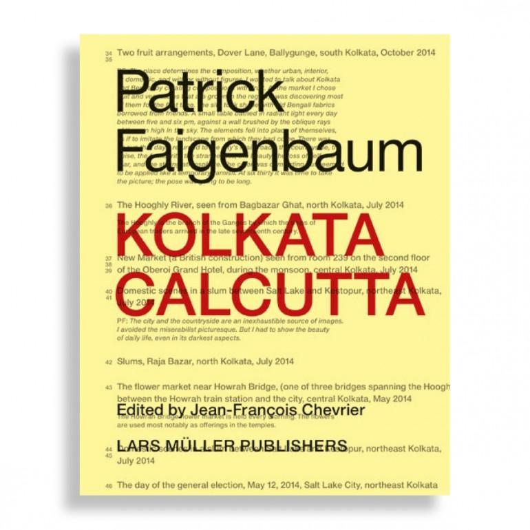 Kolkata Calcutta. Patrick Faigenbaum
