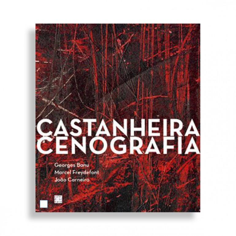 Castanheira. Cenografia