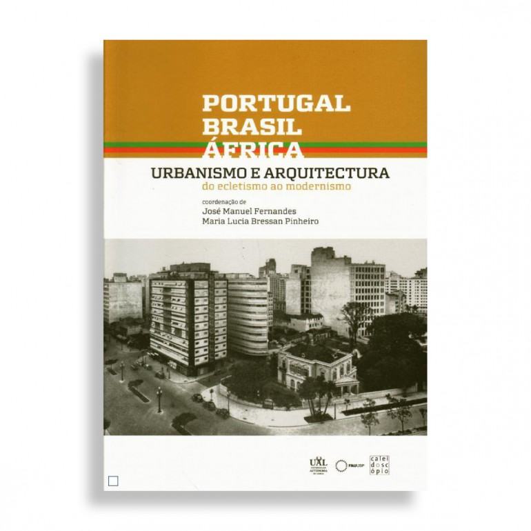 Portugal, Brasil, África. Urbanismo e Arquitectura