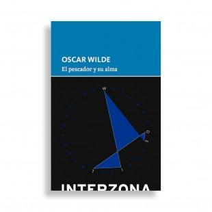 Oscar Wilde. El Pescador y su Alma