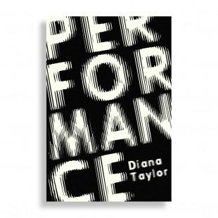Performance. Diana Taylor