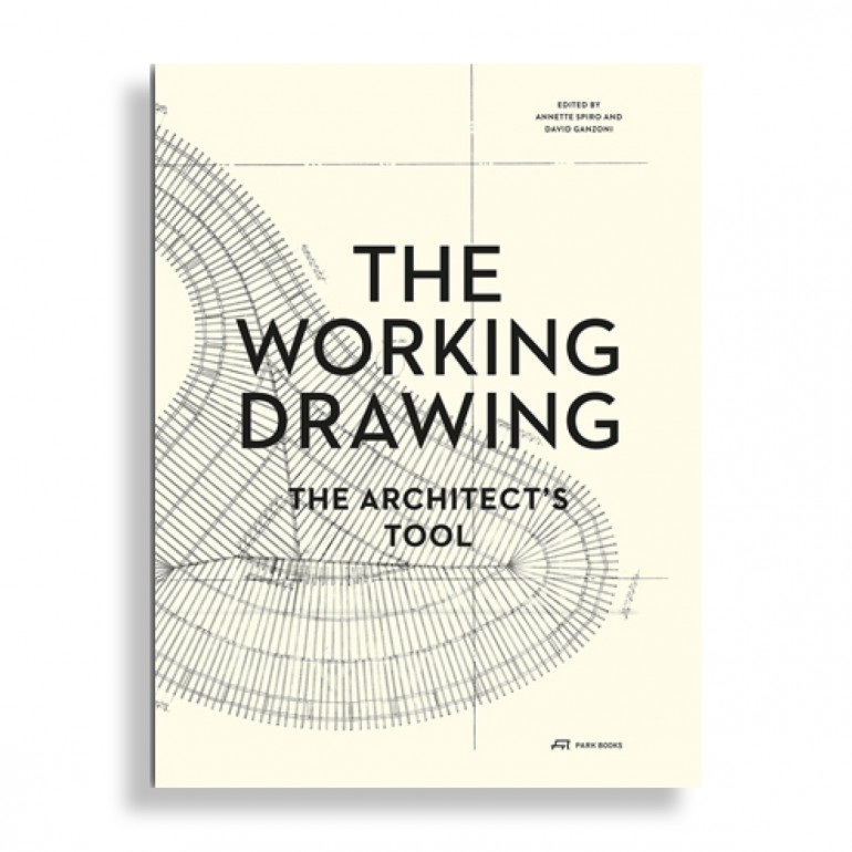 The Working Drawing. The Architects Tool