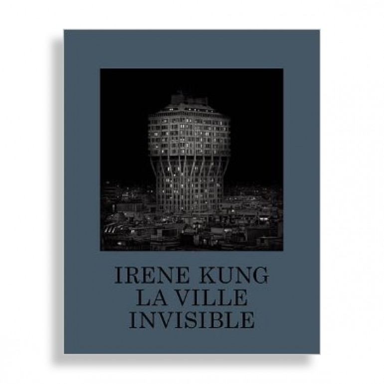 La Ville Invisible. Irene Kung