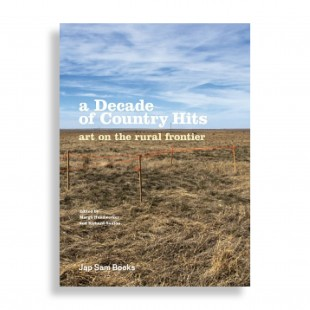 A Decade of Country Hits. Art on the Rural Frontier