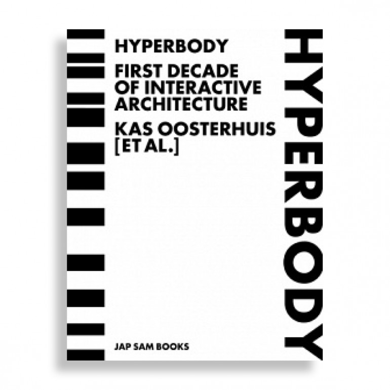 Hyperbody. First Decade of Interactive Architecture