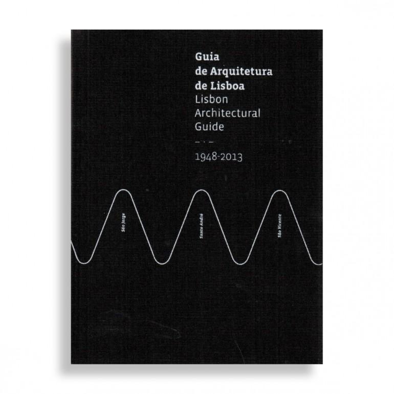 Lisbon Architectural Guide. 1948-2013