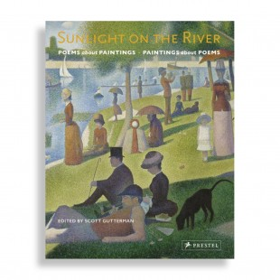 Sunlight on the River. Poems about Paintings. Paintings about Poems