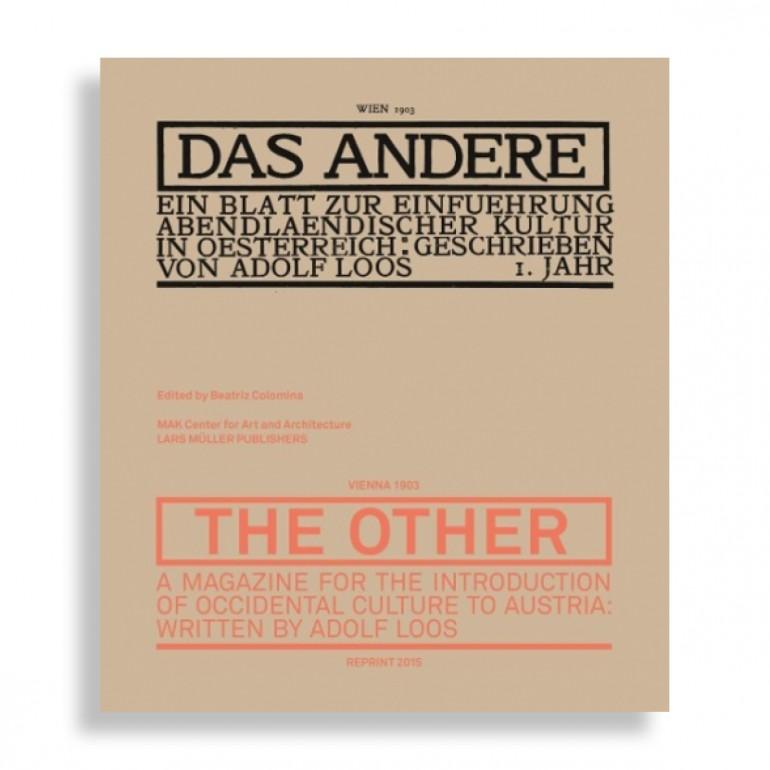 Das Andere. Adolf Loos