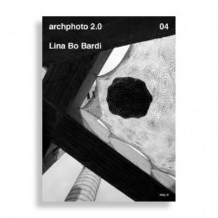 archphoto 2.0 #04. Lina Bo Bardi