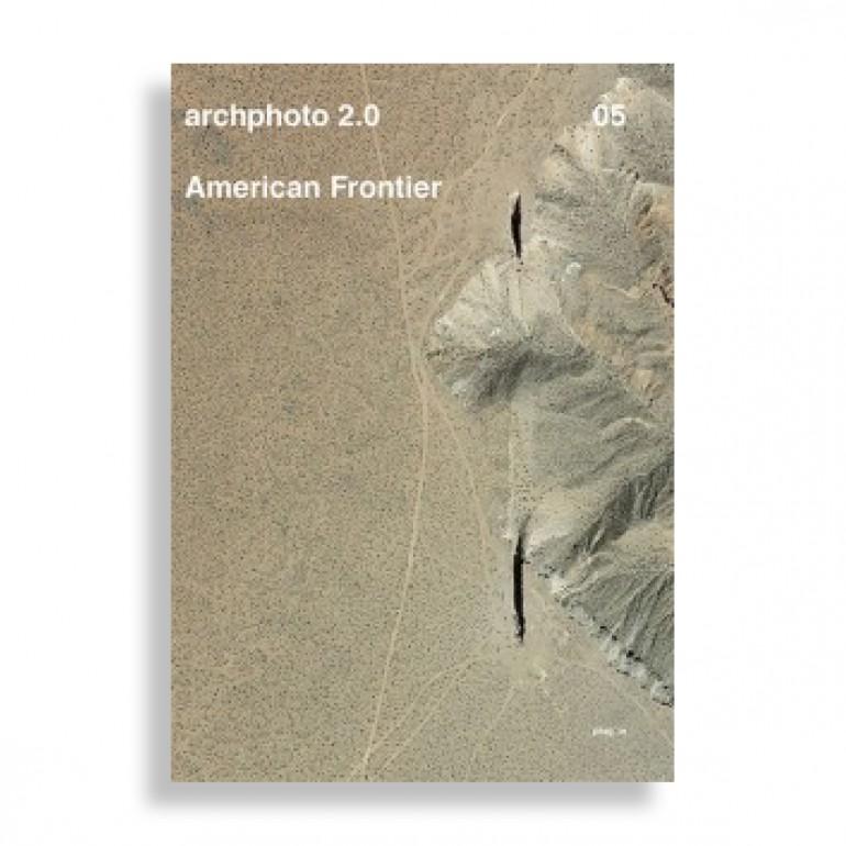 archphoto 2.0 #05. American Frontier