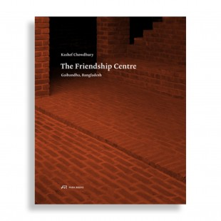 Kashef Chowdhury. The Friendship Centre