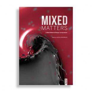 Mixed Matters. A Multi-Material Design Compendium