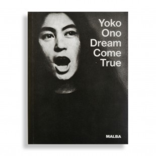 Yoko Ono. Dream Come True