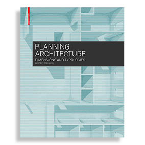 Planning Architecture. Dimensions & Typologies