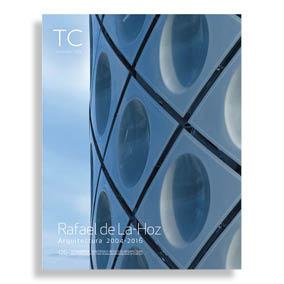 TC Cuadernos #126. Rafael de la Hoz. Arquitectura 2004-2016