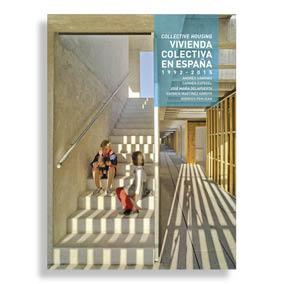 Vivienda Colectiva en España. 1992-2015