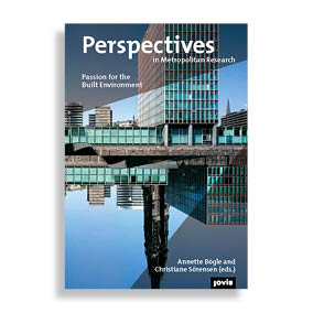 Perspectives in Metropolitan Research 2. Passion for the Built Environment