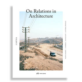 Cartha. On Relations in Architecture