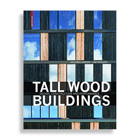 Tall Wood Buildings. Design, Construction and Performance