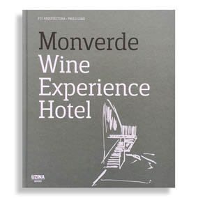 Monverde. Wine Experience Hotel