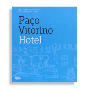 Paço Vitorino. Hotel