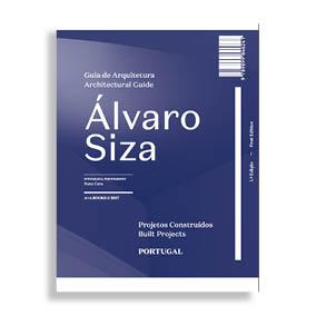 Guía de Arquitectura. Álvaro Siza. Proyectos Construidos