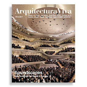 Arquitectura Viva #193. Soundscapes. New Buildings for Music in Europe