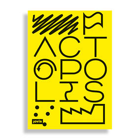 Actopolis. The Art of Action
