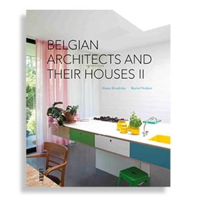 Belgian Architects and Their Houses II
