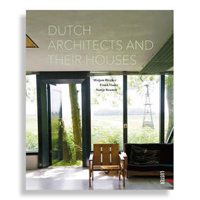 Dutch Architects and Their Houses