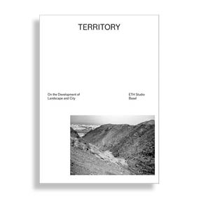 Territory. On the Development of Landscape and City