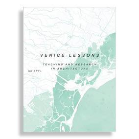 Venice Lessons. Industrial Nostalgia