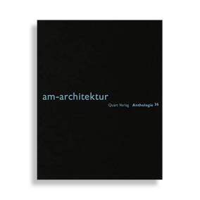 Anthologie #36. Am-Architektur