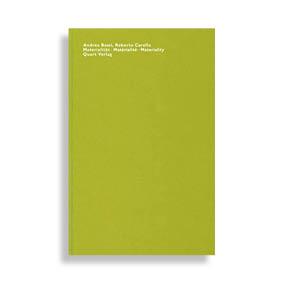 Andrea Bassi, Roberto Carella. Materiality