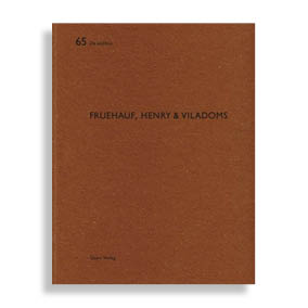 De Aedibus #65. Freuehauf, Henry & Viladoms