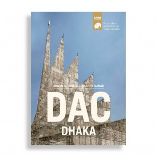 Dhaka. Architectural Travel Guide