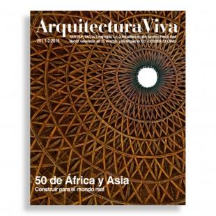 Arquitectura Viva #201. 50 De África y Asia. Construir para el Mundo Real