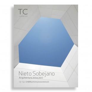 TC Cuadernos #131-132. Nieto Sobejano. Arquitectura 2004-2017