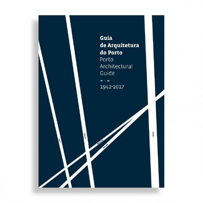 Guía de Arquitectura de Porto. 1942-2017