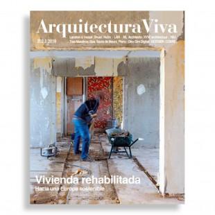 Arquitectura Viva #202. Vivienda Rehabilitada. Hacia una Europa Sostenible