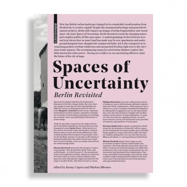 Spaces of Uncertainty. Berlin Revisited