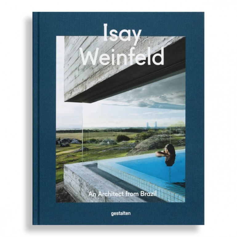 Isay Weinfeld. An Architect from Brazil