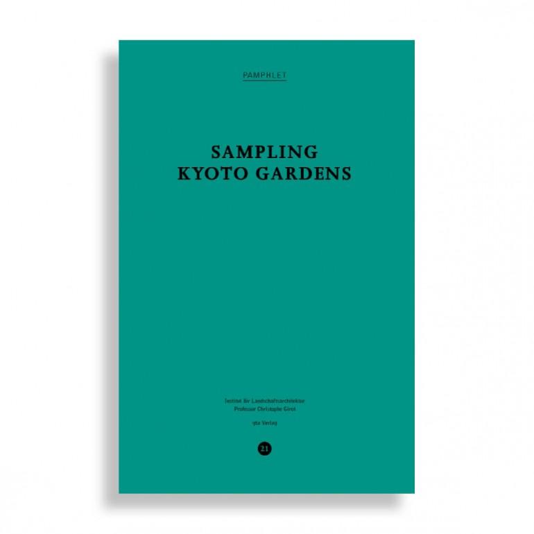 Sampling Kyoto Gardens