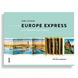 Europe Express. A Grand Tour through Time