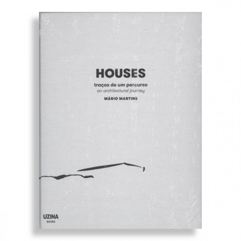 Houses. An Architectural Journey
