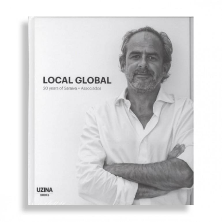 Local Global. 20 Years of Saraiva + Associados