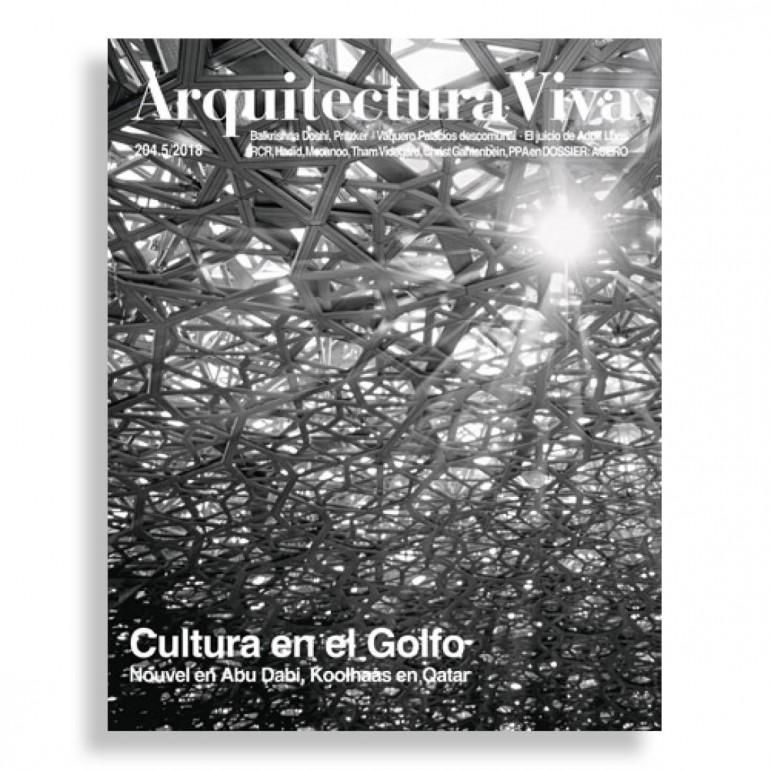 Arquitectura Viva #204. Cultura en el Golfo. Nouvel en Abu Dabi, Koolhaas en Qatar