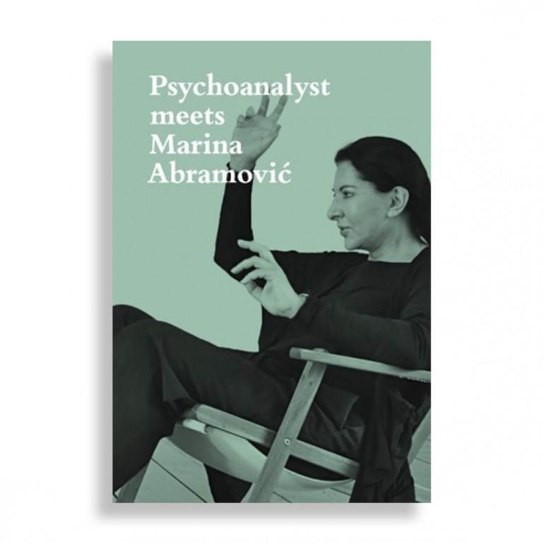 Psychoanalyst Meets Marina Abramović